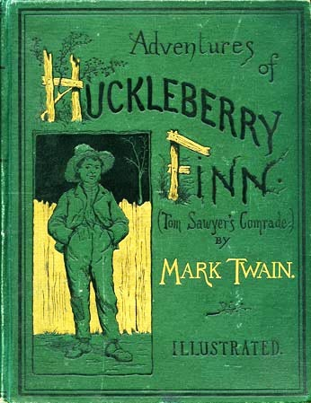"""The Adventures of Huckleberry Finn,"" by Mark Twain"