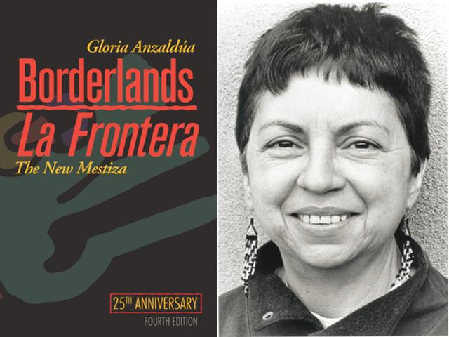 Borderlands/La Frontera by Gloria Anzaldúa