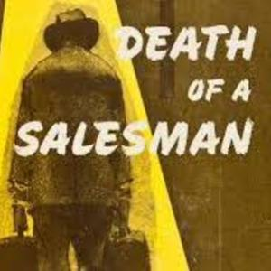 """Death of a Salesman,"" by Arthur Miller"
