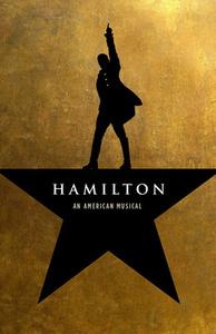 """""""Hamilton, an American Musical"""""""